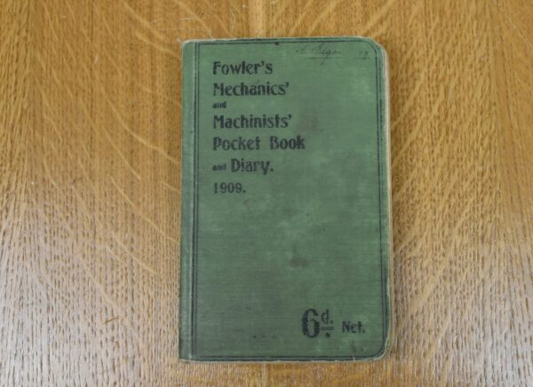 Fowler's Mechanics' Pocket Book and Diary, 1909. 80212779