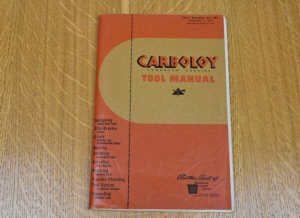 Carboloy Cemented Carbides Tool Manual, 1949. 80212775